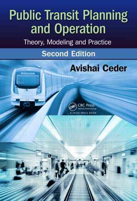 Public Transit Planning and Operation By Ceder, Avishai